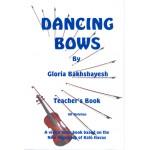 Dancing Bows Teacher`s Book (UK Notation)