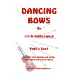 Dancing Bows Pupil`s Book (UK Notation)
