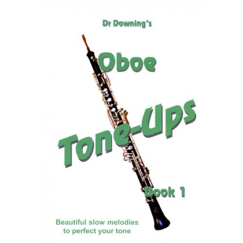 Oboe Tone-Ups Book One - Now with fingering chart.