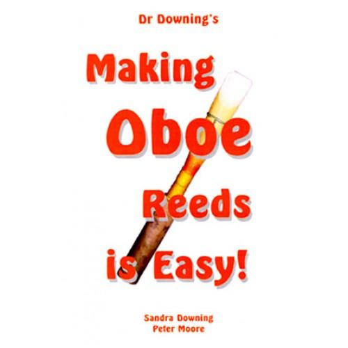 Making Oboe Reeds is Easy!