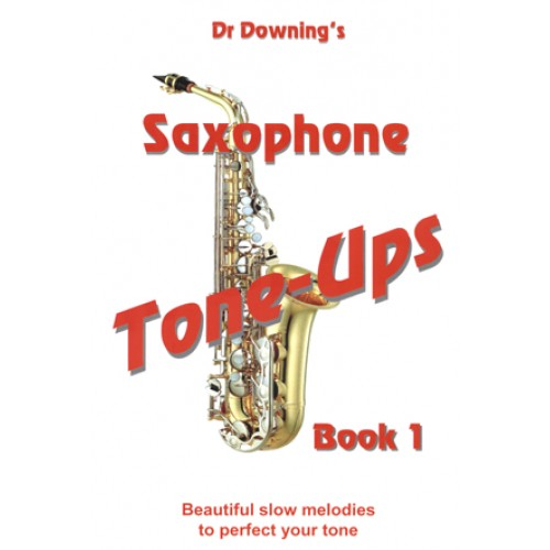 Saxophone Tone-Ups book 1 with free Chart