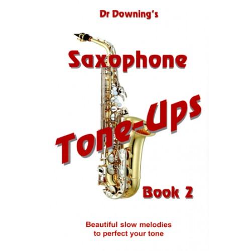 Saxophone Tone-Ups book 2