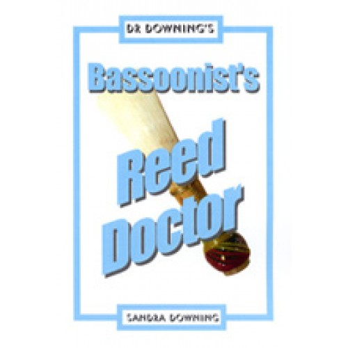 Bassoon Reed Doctor