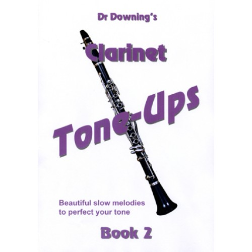 Clarinet Tone-Ups Book 2 with free laminated fingering Chart