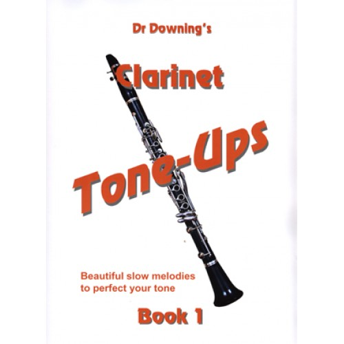 Clarinet Tone-Ups Book 1 with free laminated Fingering Chart